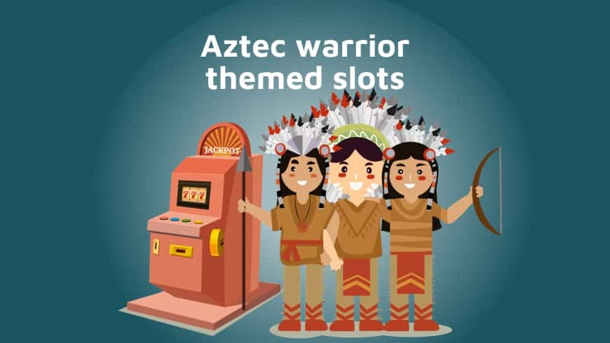 Real money online casinos with Aztec warrior themed slots