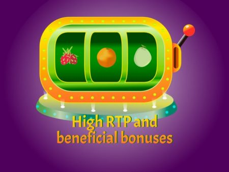 Fruit slots with high RTP and beneficial bonuses