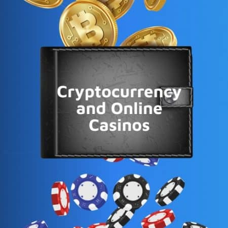 Cryptocurrency and Online Casinos