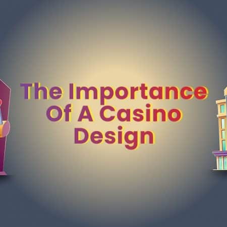 The Importance of a Casino Design
