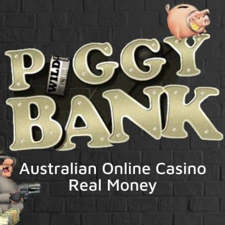 Play Piggy Bank in Australia for Real Money