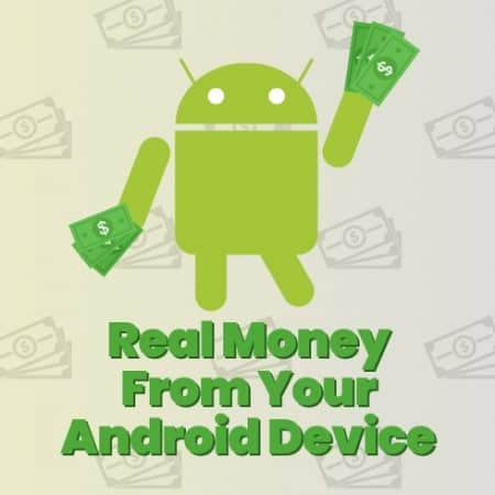 Real Money from your Android Device