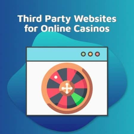 Third Party Websites for Online Casinos