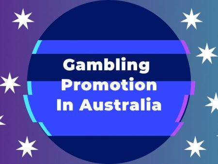 Gambling Promotion in Australia