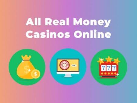 All Real Money Casinos Online