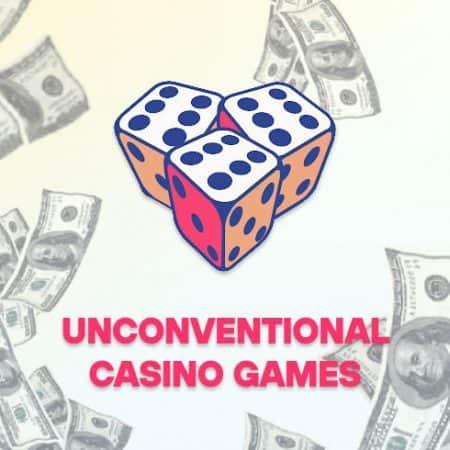 Unconventional Casino Games