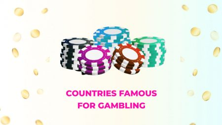 Countries Famous For Gambling