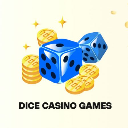 Put aside traditional casino games, let's try some dice!