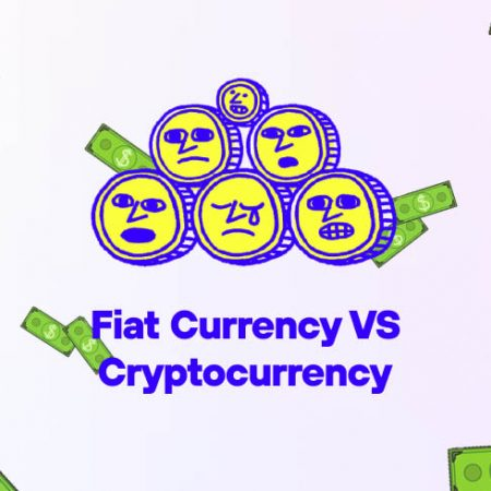 Fiat Currency VS Cryptocurrency. Which method is the greatest?