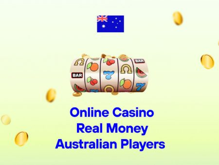 Online Casino Real Money Australian Players
