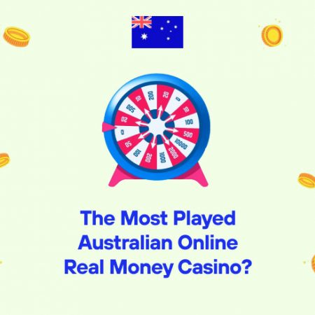 The Most Played Australian Online Real Money Casino