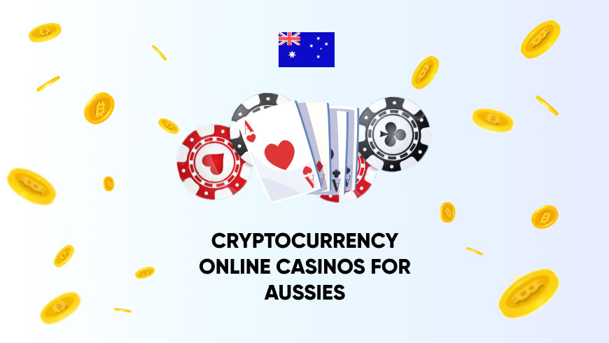 Cryptocurrency Online Casinos for Aussies