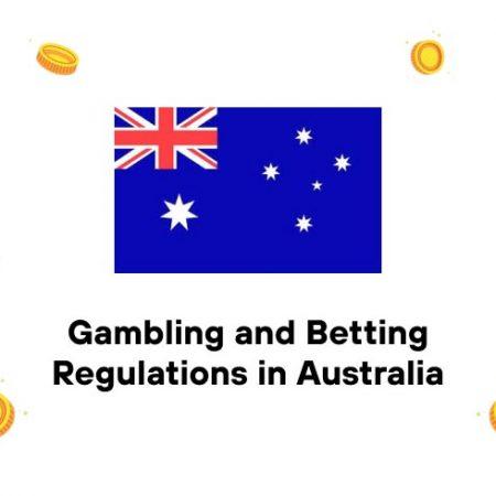Gambling and Betting Regulations in Australia