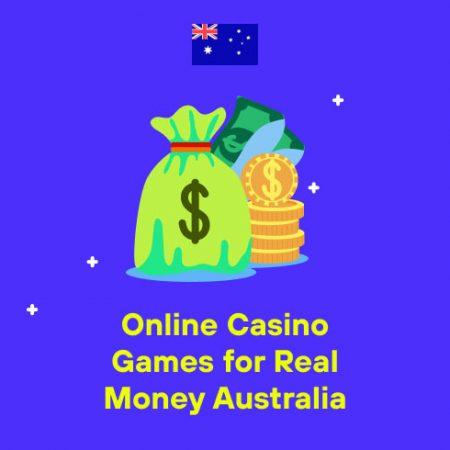 Online Casino Games for Real Money Australia